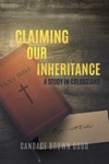 Claiming Our Inheritance