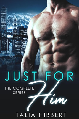 Just for Him: The Complete Series