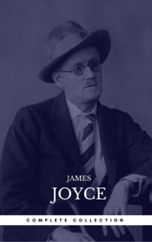James Joyce The Complete Collection