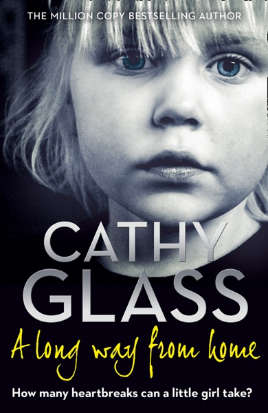 A Long Way from Home - Cathy Glass book cover