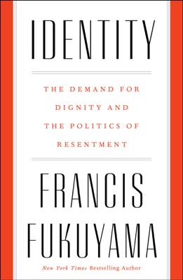 Identity - Francis Fukuyama book