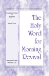 The Holy Word For Morning Revival - Crystallization-study Of Ezekiel Volume 3