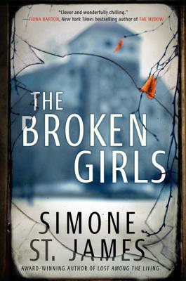 The Broken Girls - Simone St. James book