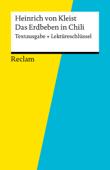 Textausgabe + Lektüreschlüssel. Heinrich von Kleist: Das Erdbeben in Chili