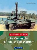 Die Panzer der Nationalen Volksarmee (NVA)
