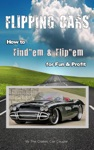 Flipping Cars How To Findem  Flipem For Fun  Profit