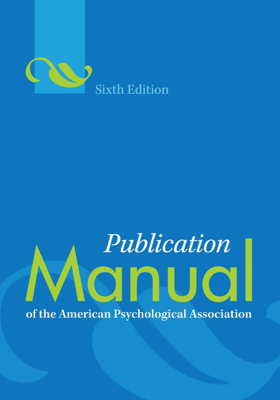 Publication Manual of the American Psychological Association - American Psychological Association book