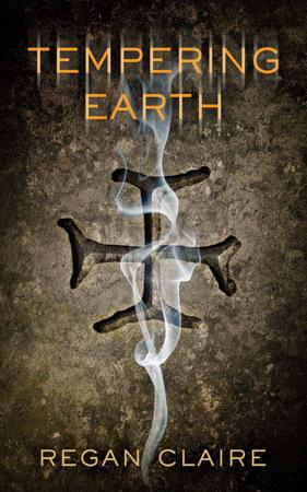 Tempering Earth - Regan Claire