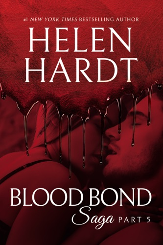 Helen Hardt - Blood Bond: 5