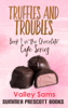 Valley Sams - Truffles and Troubles artwork