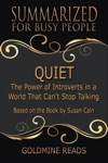 Quiet - Summarized For Busy People The Power Of Introverts In A World That Cant Stop Talking Based On The Book By Susan Cain