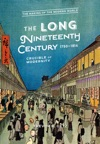 The Long Nineteenth Century 1750-1914