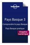 Pays Basque 3 - Comprendre Le Pays Basque Et Pays Basque Pratique