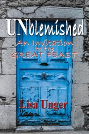 UNblemished: An Invitation to the Great Feast PDF Download