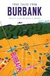 True Tales From Burbank