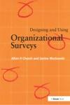 Designing And Using Organizational Surveys