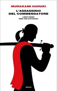 L'assassinio del Commendatore. Libro primo Book Cover