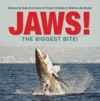 JAWS - The Biggest Bite  Sharks For Kids Fun Facts  Trivia  Childrens Marine Life Books