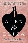 Alex And Eliza A Love Story