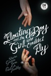 The Floating Boy And The Girl Who Couldnt Fly