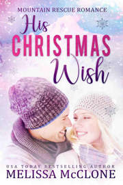 His Christmas Wish - Melissa McClone book summary