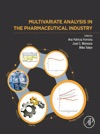 Multivariate Analysis In The Pharmaceutical Industry