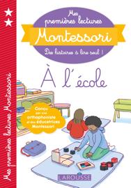 Mes premières lectures Montessori, A l'école