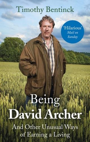 Timothy Bentinck - Being David Archer