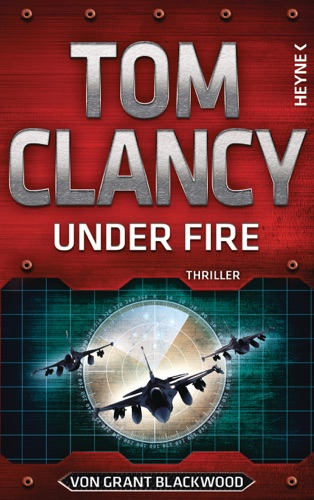 Tom Clancy & Grant Blackwood - Under Fire