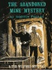 The Abandoned Mine Mystery (Ted Wilford #13)