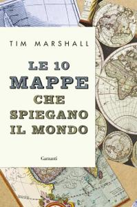 Le 10 mappe che spiegano il mondo Copertina del libro