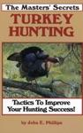 The Masters Secrets Turkey Hunting