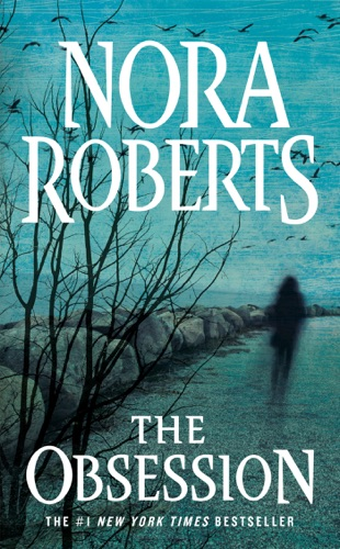 Nora Roberts - The Obsession