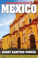 Henry Bamford Parkes - American Heritage History of Mexico artwork
