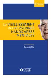 Le vieillissement des personnes handicapées mentales - 4e édition