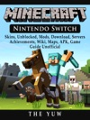 Minecraft Nintendo Switch Skins Unblocked Mods Download Servers Achievements Wiki Maps APK Game Guide Unofficial
