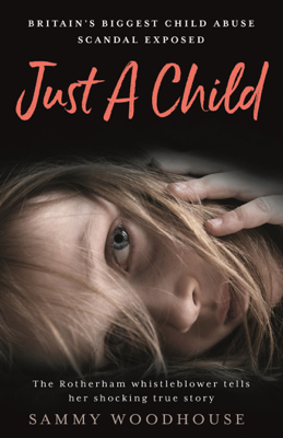 Sammy Woodhouse - Just A Child book