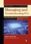 Mike Meyers CompTIA A Guide To 801 Managing And Troubleshooting PCs Lab Manual Fourth Edition Exam 220-801