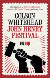 John Henry Festival PDF Download
