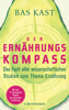 Bas Kast - Der Ernährungskompass Grafik