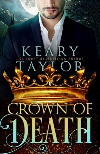 Crown of Death - Keary Taylor - Keary Taylor