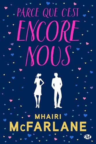 Mhairi McFarlane - Parce que c'est encore nous