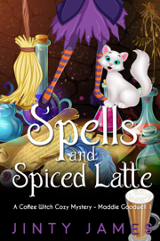 Spells and Spiced Latte - A Coffee Witch Cozy Mystery book