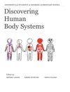 Discovering Human Body Systems