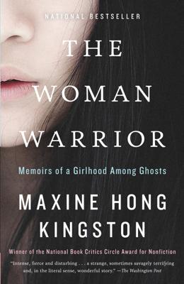 The Woman Warrior - Maxine Hong Kingston book