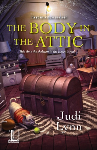 Judi Lynn - The Body in the Attic