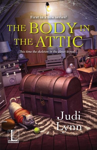 The Body in the Attic - Judi Lynn book cover