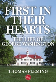 First in Their Hearts: The Life of George Washington PDF Download