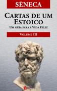 Cartas de um Estoico, Volume III