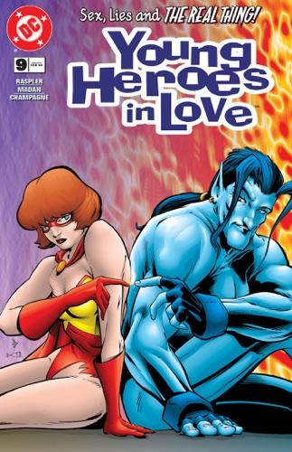 Dan Raspler, Casey Jones, Chris Jones & Dev Madan - Young Heroes in Love (1997-) #9